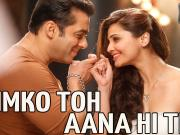Tumko To Aana Hi Tha-- Jai Ho Official Video Song (2014)