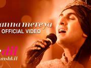 Channa Mereya - Ae Dil Hai Mushkil  Karan Johar  Ranbir  Anushka  Aishwarya  Pritam  Arijit
