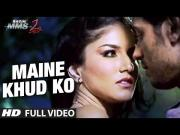 Sunny Leone - Maine Khud Ko - Ragini MMS 2 Full Video Song HD