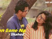 Mon Sone Na - 2015- Shahed - 720p Full HD