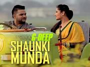 Shounki Munda - G-Deep [2015] Punjabi Song  720p HD