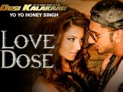 LOVE DOSE Full Video Song - Yo Yo Honey Singh
