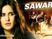 Saware FULL VIDEO Song - Arijit Singh _ Phantom