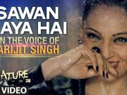 _Sawan Aaya Hai_ Full Video Song ft. Arijit Singh & Bipasha Basu _ Creature 3D _ HD 1080p