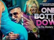 One Bottle Down- Honey Singh New Song