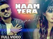Naam Tera- Masha Ali [2015] Punjabi Song 720p HD