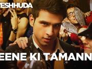 Peene Ki Tamanna - Loveshhuda _ Latest Bollywood Party Song _ Girish, Navneet _ Vishal, Parichay
