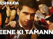 Peene Ki Tamanna - Loveshhuda _ Latest Bollywood Party Song _ Girish, Navneet _ Vishal, Parichay