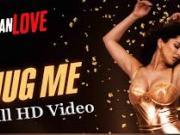 Hug Me _ Beiimaan Love [2016] By Sunny Leone 720p HD