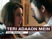 Teri Adaaon Mein Full Video