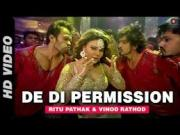 De Di Permission Official Video  Mumbai Can Dance Saalaa 2014 Rakhi Sawant